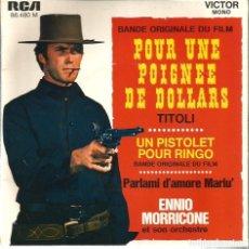 Discos de vinilo: EP ENNIO MORRICONE ET SON ORCHESTRE ( CLINT EASTWOOD, PISTOLA PARA RINGO, POR UN PUÑADO DE DOLARES,. Lote 65878098