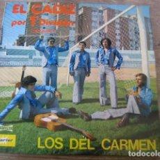 Discos de vinilo: LOS DEL CARMEN ***** SUPER RARO LP RUMBA 1977. Lote 65885102