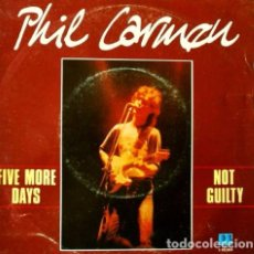 Discos de vinilo: PHIL CARMEN - (SINGLE CBS 1983) - FIVE MORE DAYS - NOT GUILTY -. Lote 65893154