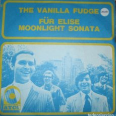 Discos de vinilo: VANILLA FUDGE - FUR ELISE - SINGLE ATCO . EDICION HOLANDESA. Lote 65893298