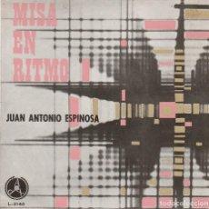 Discos de vinilo: RELIGIOSOS - MISA EN RITMO - JUAN ANTONIO ESPINOSA - RAFAEL FERRO (EP 1969). Lote 80413818
