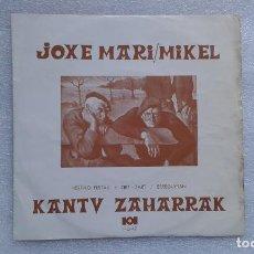 Dischi in vinile: JOXE MARI & MIKEL - KANTU ZAHARRAK EP 1972 4 TEMAS. Lote 65906258