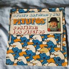 Discos de vinilo: EL PADRE ABRAHAM Y SUS PITUFOS ?– DESFILAN LOS PITUFOS - 1979. Lote 65936474