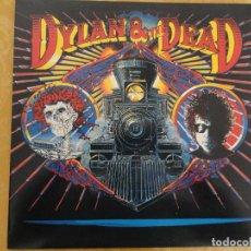 Discos de vinilo: BOB DYLAN, THE GRATEFUL DEAD – DYLAN & THE DEAD. EDICIÓN HOLANDA, 1989. CBS 463381 1. Lote 65938986