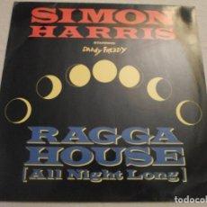 Discos de vinilo: SIMON HARRIS STARRING DADDY FREDDY ?– RAGGA HOUSE (ALL NIGHT LONG). Lote 65989774