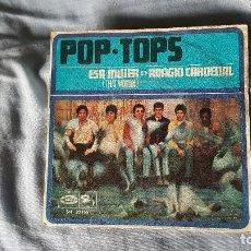 Discos de vinilo: POP TOPS – ESA MUJER THAT WOMAN. Lote 66003694