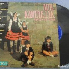 Discos de vinilo: AUR KANTARIAK NIÑOS CANTORES. Lote 220383370