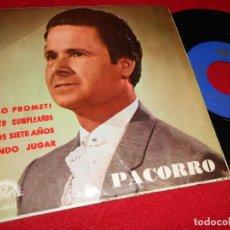 Discos de vinilo: PACORRO&ALFONSO Y PACO GENIL TE LO PROMETI/BONITO CUMPLEAÑOS/VIENDO JUGAR +1 EP 1966 BERTA. Lote 66017050