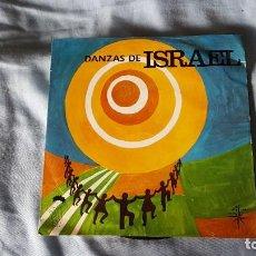 Discos de vinilo: DANZAS DE ISRAEL. Lote 66031322