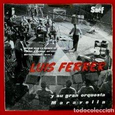 Dischi in vinile: LUIS FERRER (EP. 1959) - Y SU GRAN ORQUESTA MARAVELLA - BEI DIR WAR ES IMMER SO SCHON. Lote 66054842