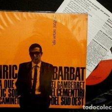 Discos de vinilo: ENRIC BARBAT (EP. EDIGSA 1964) (NUEVO) EL GAMBERRET - ARA QUE ESTIC SOL-ELS SETZE JUTGES-NOVA CANÇÓ. Lote 66067050