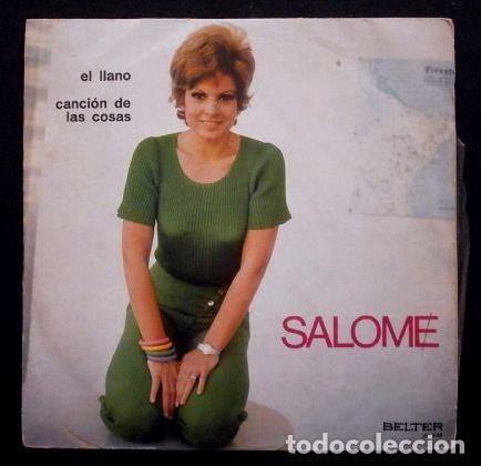 SALOME (SINGLE BELTER 1970) (MUY BUEN ESTADO) EL LLANO - CANCION DE LAS COSAS (Música - Discos - Singles Vinilo - Solistas Españoles de los 50 y 60)