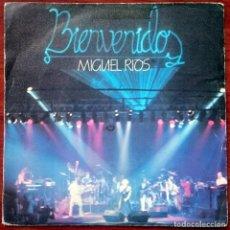 Discos de vinilo: MIGUEL RÍOS: BIENVENIDOS / EL RÍO - SANTA LUCÍA, SINGLE POLYDOR 20 62 366, SPAIN, 1982. VG+/VG. Lote 66073182