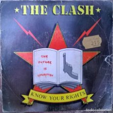 Discos de vinilo: CLASH. KNOW YOUR RIGHTS/ FIRST NIGHT BACK IN LONDON. CBS, SPAIN 1982 SINGLE. Lote 66139566