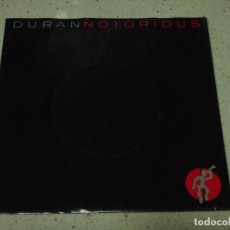 Discos de vinilo: DURAN DURAN ( NOTORIOUS - WINTER MARCHES ON ) 1986 - EEC SINGLE45 EMI. Lote 181991865