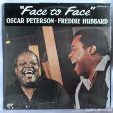 Discos de vinilo: VINILO LP: OSCAR PETERSON-FREDDIE HUBBARD -FACE TO FACE- COLUMBIA 1982.. Lote 66203530