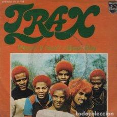 Discos de vinilo: TRAX – WASN'T IT NICE? / BLACK BOY - R@RE SPANISH SINGLE 45 SPAIN 1974. Lote 66216402
