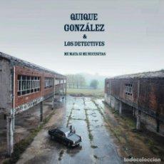 Disques de vinyle: QUIQUE GONZALEZ Y LOS DETECTIVES - ME MATA SI ME NECESITAS - LP FIRMADO - A ESTRENAR. Lote 66288302