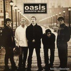 Discos de vinilo: OASIS LP ACOUSTIC GLORY LIVE UNPLUGGED MUY RARO COLECCIONISTA. Lote 162629112
