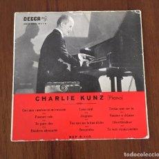 Discos de vinilo: CHARLIE KUNZ - PIANO. SINGLE DECCA. Lote 66311266