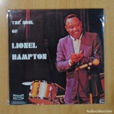 Discos de vinilo: LIONEL HAMPTON - THE SOUL OF LIONEL HAMPTON - LP. Lote 66449175