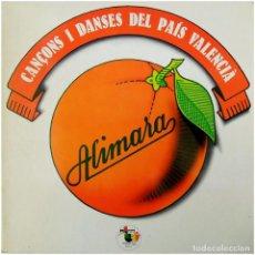 Disques de vinyle: ALIMARA - CANÇONS I DANSES DEL PAÍS VALENCIÀ - LP PROMO SPAIN 1978 - PU-PUT! PZL-6 - SATUÉ. Lote 66463298