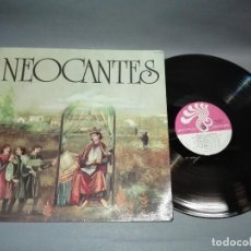 Discos de vinilo: 918- NEOCANTES DISCO LP - VINILO - PORTADA VG ++ / DISCO VG ++. Lote 66518542