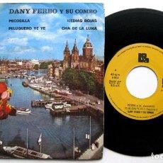 Discos de vinilo: DANY FERBO Y SU CONJUNTO - PELUQUERO YE YE + 3 - EP BOA / GRABACIONES PENTAGONO PROMO 1974 BPY. Lote 66521454