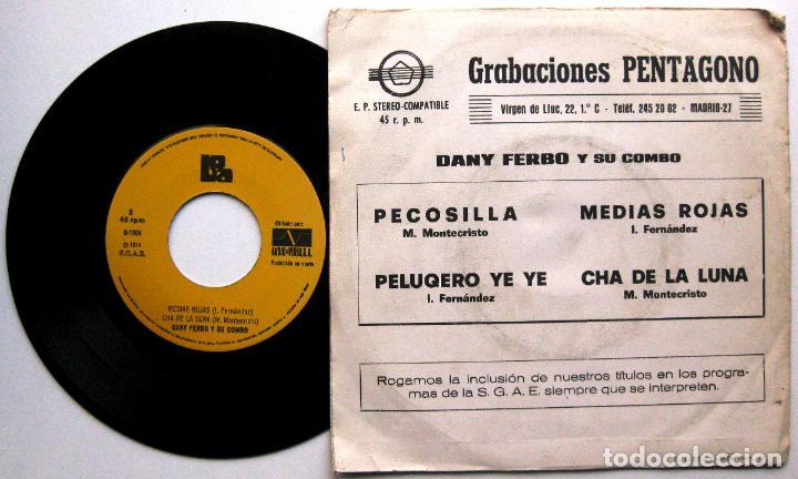 Discos de vinilo: Dany Ferbo Y Su Conjunto - Peluquero Ye Ye + 3 - EP Boa / Grabaciones Pentagono PROMO 1974 BPY - Foto 2 - 66521454