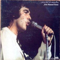 Discos de vinilo: JOAN MANUEL SERRAT : ...PARA PIEL DE MANZANA [ESP 1980]. Lote 66718882
