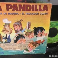 Discos de vinil: DISCO VINILO LA PANDILLA. CAPITÁN DE MADERA. Lote 66750509