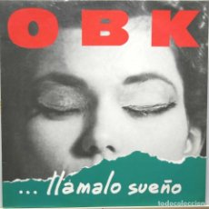 Discos de vinilo: OBK LLAMALO SUEÑO LP KONGA MUSIC 1991. Lote 66770094