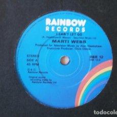 Discos de vinilo: MARTI WEBB - SINGLE ORIGINAL INGLES - I CAN'T LET GO / WHY FORGET - RBR12 RAINBOW. Lote 66785646