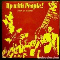 Discos de vinilo: UP WITH PEOPLE (LP. 1969) - VIVA LA GENTE - PHILIPS ED. ESPAÑOLA- DE QUE COLOR ES LA PIEL DE DIOS. Lote 66788082