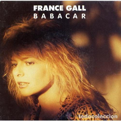 FRANCE GALL , BABACAR , SINGLE FRANCE 1987 (Música - Discos - Singles Vinilo - Canción Francesa e Italiana)