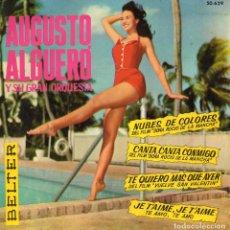 Discos de vinilo: AUGUSTO ALGUERO Y SU GRAN ORQUESTA, EP, NUBES DE COLORES + 3, AÑO 1962. Lote 66816346