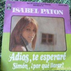 Discos de vinilo: ISABEL PATON -ADIOS TE ESPERARE -1 MAS. Lote 66836370