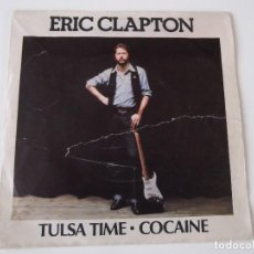 Discos de vinilo: ERIC CLAPTON - TULSA TIME / COCAINE. Lote 66850242