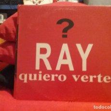Discos de vinilo: RAY (5) ?– QUIERO VERTE. Lote 66867258