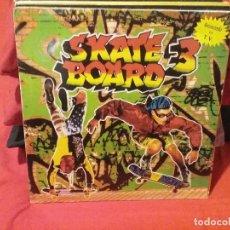 Discos de vinilo: SKATE BOARD 3. Lote 66873978