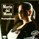 Discos de vinilo: MARIA DEL MONTE - ACOMPAÑAME - LP 1989. - FLAMENCO. Lote 66885842