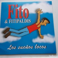 Discos de vinilo: FITO Y FITIPALDIS - LOS SUEÑOS LOCOS - LP - REEDICIÓN. Lote 66905934
