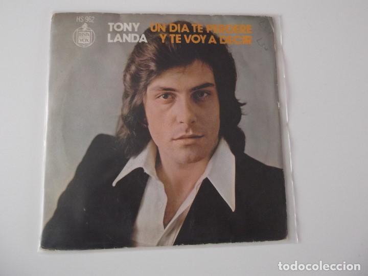 TONY LANDA - UN DÍA TE PERDERÉ (Música - Discos - Singles Vinilo - Solistas Españoles de los 70 a la actualidad)