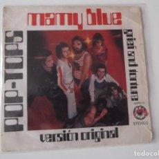 Discos de vinilo: POP-TOPS - MAMY BLUE. Lote 66918746