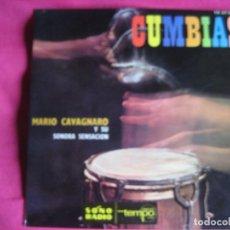 Discos de vinilo: MARIO CAVAGNARO Y SONORA SENSACION EP TEMPO 1966 CUMBIAS EL ORANGUTAN/ LA POLLERA COLORA +2 . Lote 66923182