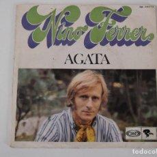 Discos de vinilo: NINO FERRER - AGATA / DONNA ROSA. Lote 66947058