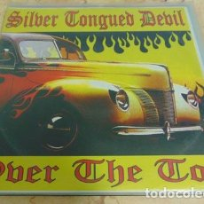 Discos de vinilo: SILVER TONGUED DEVIL – OVER THE TOP - EP 10'' - SAFETY PIN RECORDS 1999. Lote 66948126