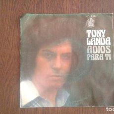 Discos de vinilo: SINGLE TONY LANDA, HISPAVOX 45-1338 AÑO 1976. Lote 66958614
