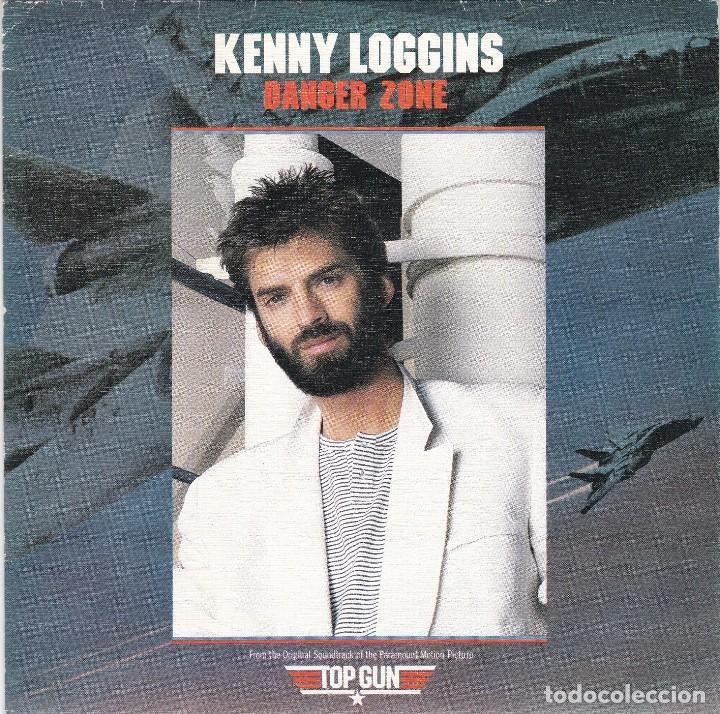 KENNY LOGGINS,DANGER ZONE DE B.S.O. TOP GUN PROMO DE 1 SOLA CARA DEL 86 (Música - Discos - Singles Vinilo - Bandas Sonoras y Actores)