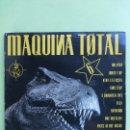 Discos de vinilo: MÁQUINA TOTAL 6 - DOBLE LP MAX MUSIC SPAIN 1993. Lote 66995002